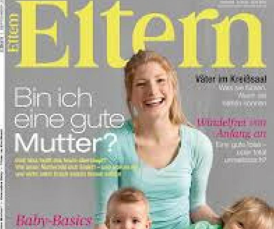 Geburt und Mama-Sein im Eltern Magazin