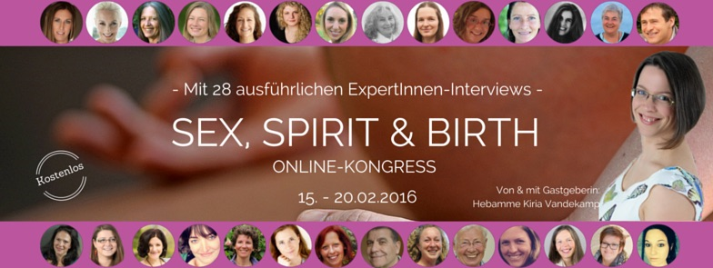 Online Kongress Sex, Spirit & Birth