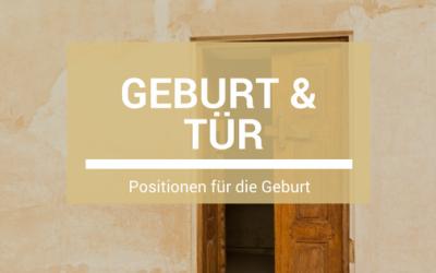 Geburt und Tür – Positionen für die Geburt