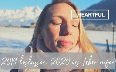 2019 loslassen, 2020 ins Leben rufen