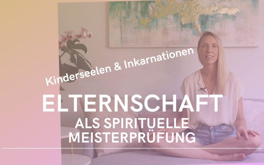Elternschaft als spirituelle Meisterprüfung